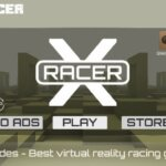 VR X-Racer a fun loving addictive game